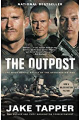 The Outpost: An Untold Story of American Valor Kindle Edition
