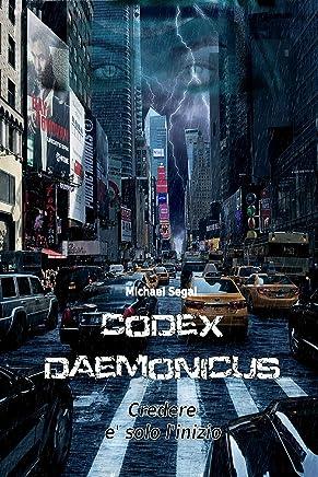 Codex Daemonicus: Credere è soltanto linizio
