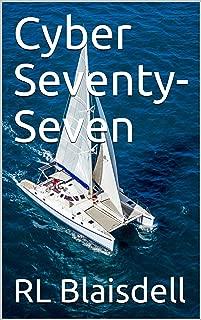 Cyber Seventy-Seven (The KindleKat Series Book 1)