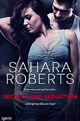 Secrets and Seduction (Dangerous Desires Book 2) Kindle Edition