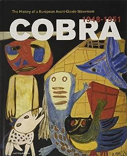 Cobra: A History of a European Avant-Garde Movement: 1948 1951