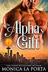 The Alpha's Gift (The Immortals Book 10) Kindle Edition