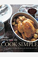 Cook Simple: Effortless cooking every day Kindle Edition