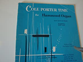Cole Porter Time for Hammond Organ ( Spinet & Pre-Set Models ) All Models .. m-100 & L-100 series, Words & Music Chord Symbols by Laub, Mark