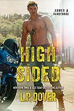 High-Sided (An Armed & Dangerous Novel Book 3)