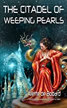 The Citadel of Weeping Pearls (Xuya Universe)