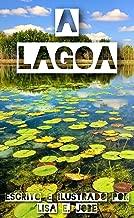 A Lagoa (A Serie da Natureza Livro 7)