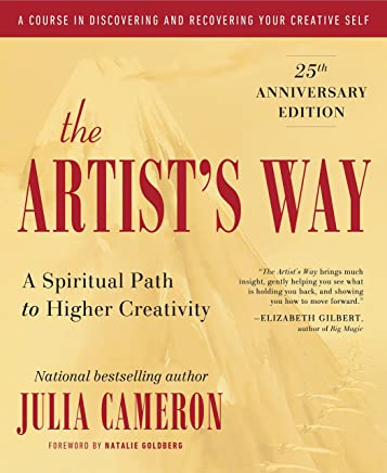The Artists Way: A Spiritual Path to Higher Creativity