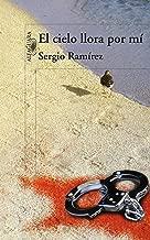 El cielo llora por mí (Spanish Edition)