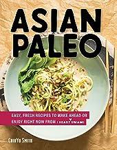 Asian Paleo: Easy, Fresh Recipes to Make Ahead or Enjoy Right Now from I Heart Umami PDF