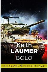 Bolo: The Annals of the Dinochrome Brigade Kindle Edition