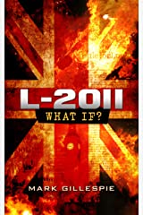 L-2011: A British Dystopian Thriller (The Future of London Book 1) Kindle Edition