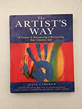 The Artist's Way- A Course in Discovering and Recovering your Creative Self. Pan Books. 1994.