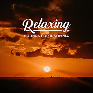 Relaxing Sounds for Insomnia: Deep Harmony, New Age Music for Sleep, Relax, Zen, Gentle Lullabies, Cure for Insomnia
