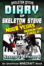 Diary of Minecraft Skeleton Steve the Noob Years - Season 2 Episode 6 (Book 12 - SEASON TWO FINALE) : Unofficial Minecraft...