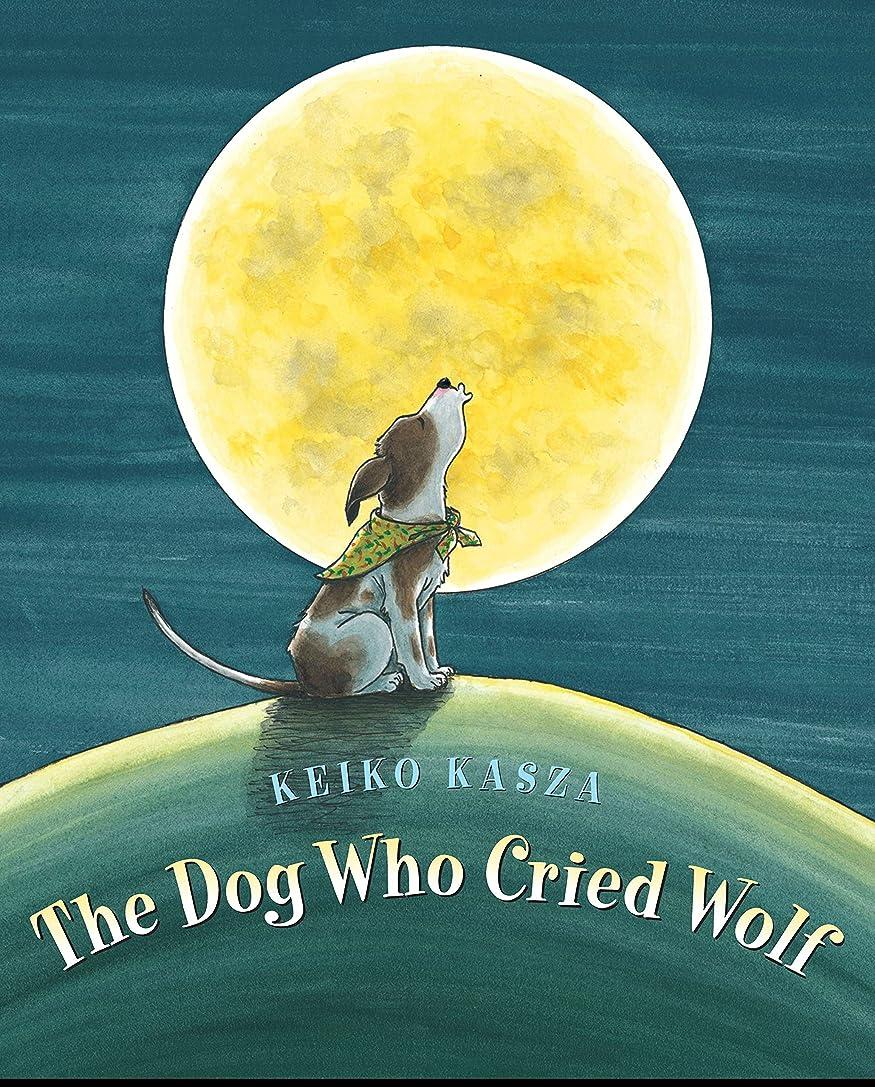 絶対にたくさんの人気The Dog Who Cried Wolf (English Edition)