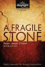 A Fragile Stone - Daylight Bible Studies Study Guide