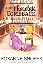 The Chocolate Comeback (Love at the Chocolate Shop Book 7)