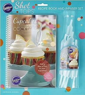 Wilton Shot Tops Cupcake Recipe Book and Infuser Set