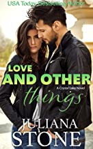 Love And Other Things (A Crystal Lake Novel Book 4)