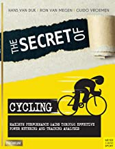 The Secret of Cycling: Maximum Performance Gains Through Effective Power Metering and Training Analysis (English Edition)