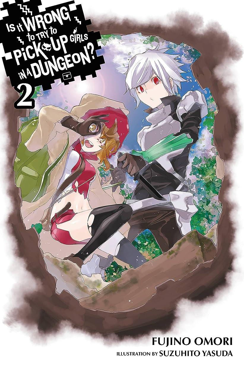 韓国申し立てる手配するIs It Wrong to Try to Pick Up Girls in a Dungeon?, Vol. 2 (light novel) (English Edition)