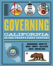 Governing California in the Twenty-First Century (Seventh Edition)