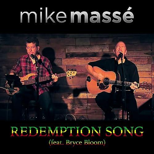 Redemption Song (feat. Bryce Bloom) de Mike Massé en Amazon Music ...