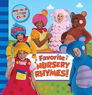 Mother Goose Club: Favorite Nursery Rhymes