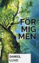 För mig men (Swedish Edition)