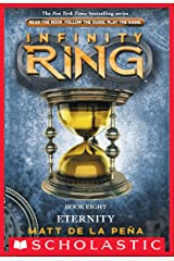 Infinity Ring Book 8: Eternity Kindle Edition