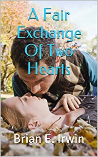 A Fair Exchange Of Two Hearts (English Edition)