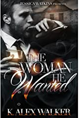 The Woman He Wanted Kindle Edition