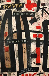 New Waw, Saharan Oasis (Modern Middle East Literature in Translation)