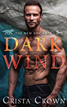 Dark Wind (The New Ancients Book 1) (English Edition)
