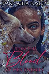 Upon the Blood of her Enemies Kindle Edition