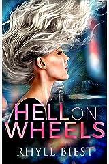 Hell On Wheels Kindle Edition
