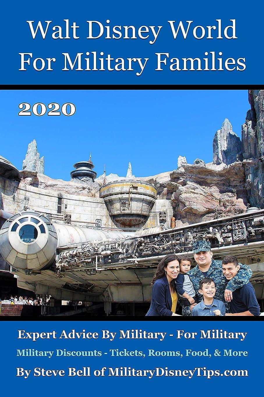 モナリザ経験者ヒューズWalt Disney World For Military Families 2020: The Guide to Save the Most Money Possible and Plan for a Fantastic Military Family Vacation at Disney World (English Edition)