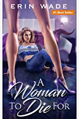 A Woman to Die For Kindle Edition