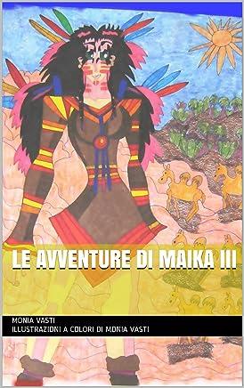 Le Avventure di Maika III