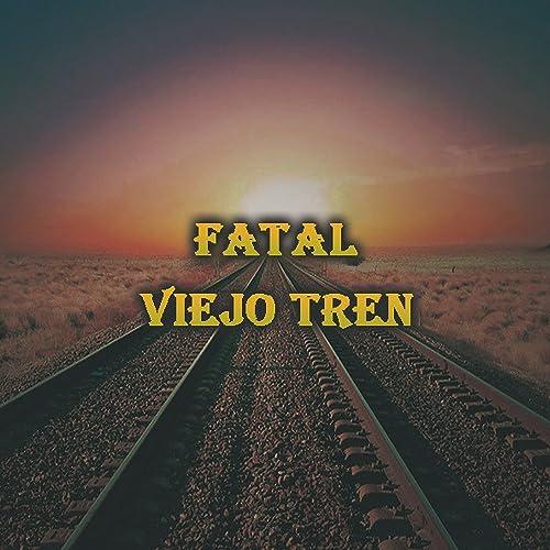 Amazon.com: Fatal (Viejo Tren): Gantino: MP3 Downloads