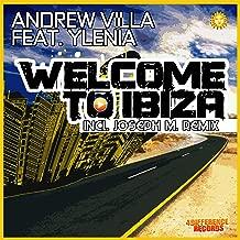Welcome to Ibiza (Joseph M. Remix Edit) [Feat. Ylenia]