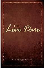 The Love Dare Kindle Edition
