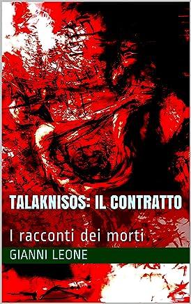 Talaknisos: Il Contratto: I racconti dei morti