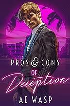 Pros & Cons of Deception