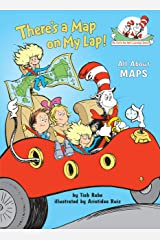 There's a Map on My Lap!: All About Maps (Cat in the Hat's Learning Library) Kindle Edition