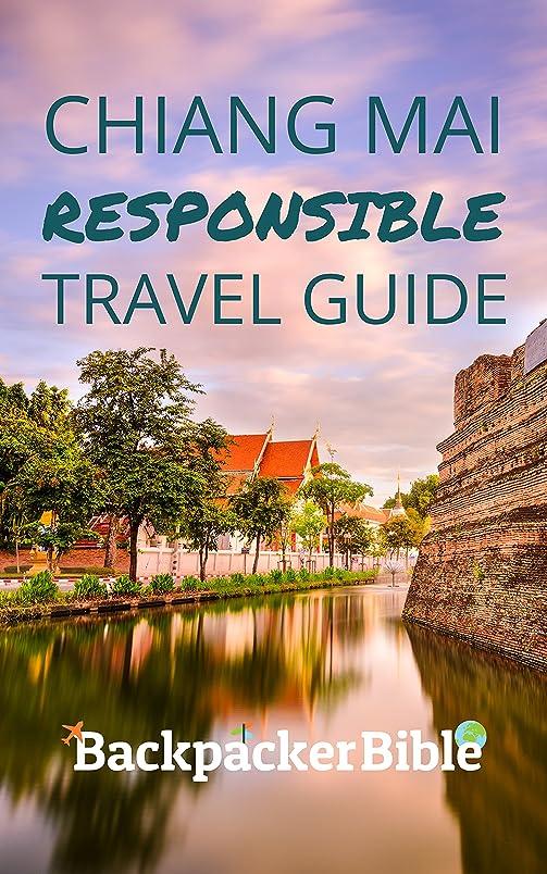 解放緊急ブーストChiang Mai Responsible Travel Guide (English Edition)