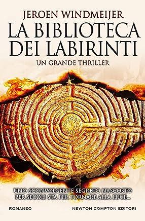 La biblioteca dei labirinti (Italian Edition)