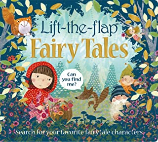 Lift the Flap: Fairy Tales: Search for Your Favorite Fairytale Characters