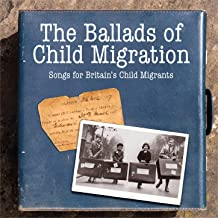 Best the ballads of child migration Reviews